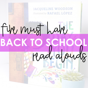 Five Must Have Back to School Read Alouds