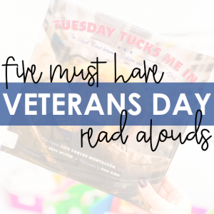 Five Must Have Veterans Day Read Alouds