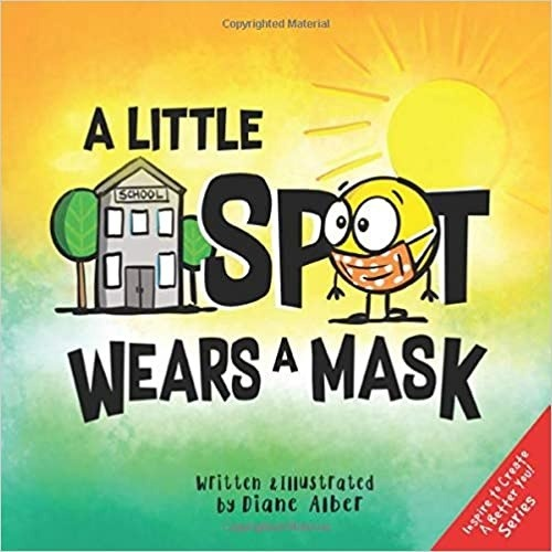 Five Read Alouds About Germs A Little Spot Wears a Mask Picture Books