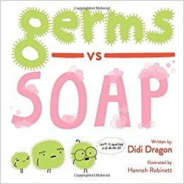 Five Read Alouds About Germs Germs vs Soap Picture Books