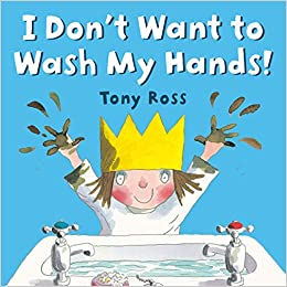 Five Read Alouds About Germs I Don't Want to Wash My Hands Picture Books