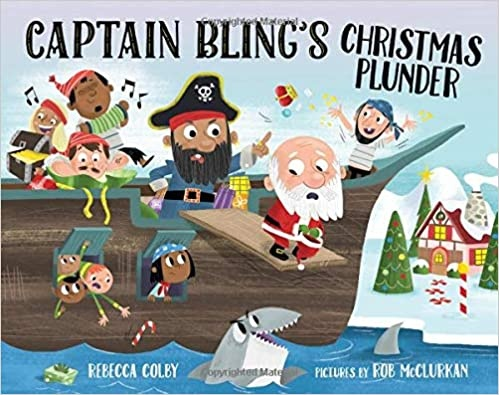 Five Must Have Read Alouds for December - Captain Bling's Christmas Plunder