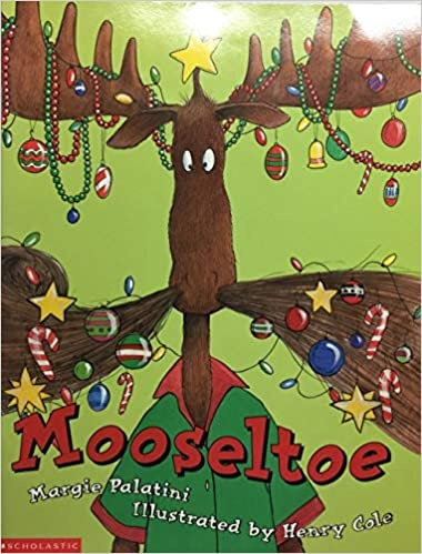 Five Must Have Read Alouds for December - Mooseltoe
