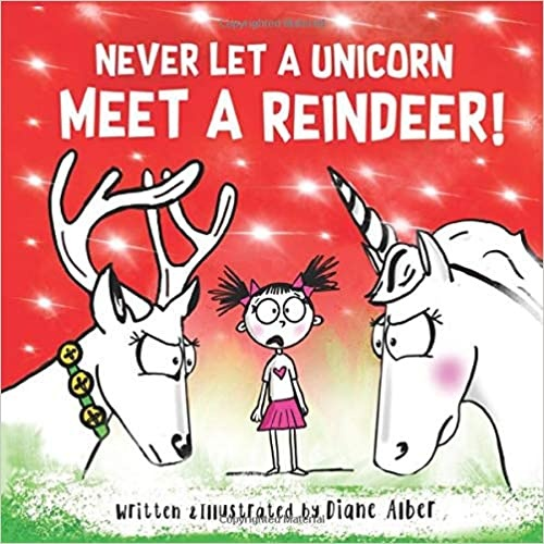 Five Must Have Read Alouds for December - Never Let a Unicorn Meet a Reindeer
