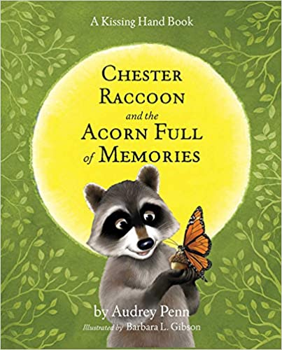 Five Must-Have Picture Books About Grief: Chester Raccoon and the Acorn Full of Memories