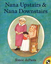 Five Must-Have Picture Books About Grief: Nana Upstairs & Nana Downstairs
