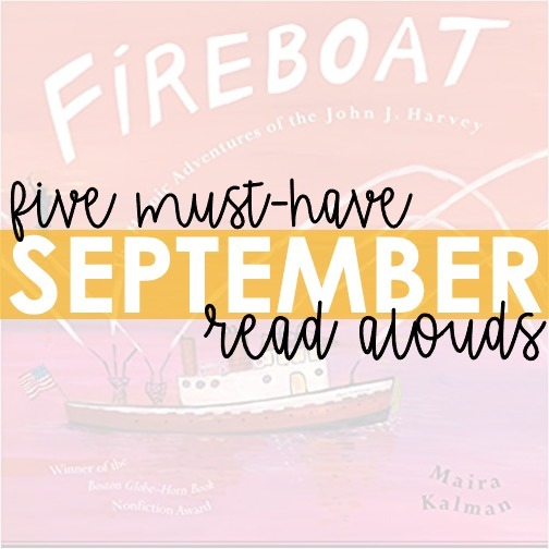 5 Must-Have September Read Alouds