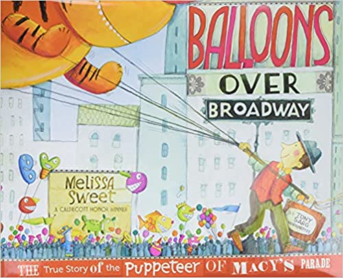 five must-have November read alouds image of Balloons Over Broadway