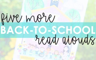 5 More Back-to-School Read Alouds