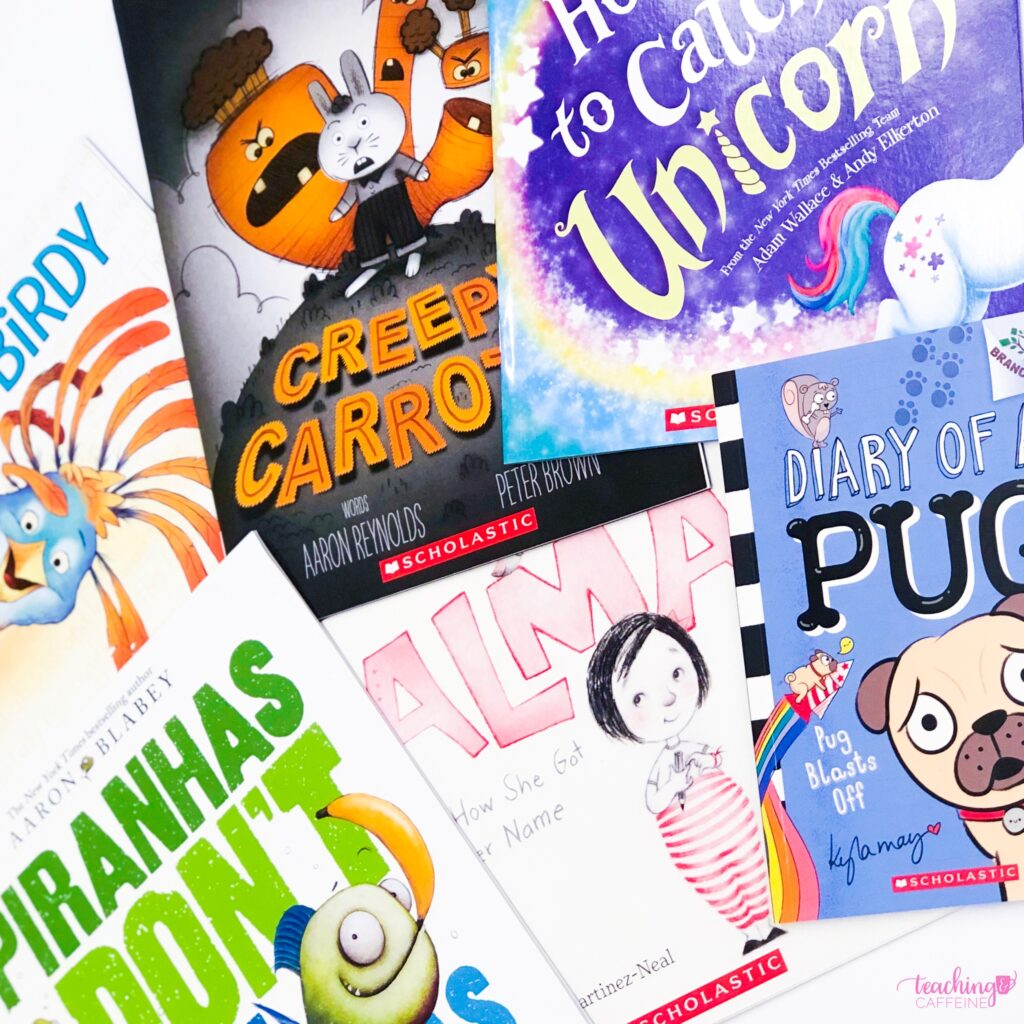 Building your classroom library without breaking the bank mage of multiple picture books including Wordy Bird, Creepy Carrots, How to Catch a Unicorn, Piranhas Don't Eat Bananas, Alma, and Diary of a Pug